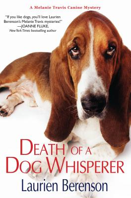 Death of a Dog Whisperer By Berenson, Laurien