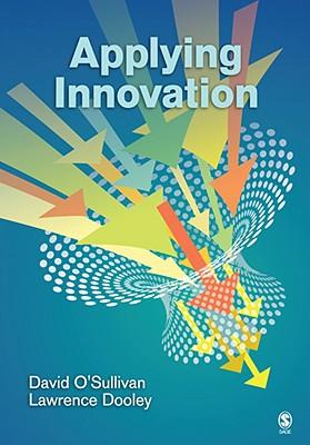 Applying Innovation By O'Sullivan, David/ Dooley, Lawrence